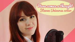 Here comes a thought (Steven Universe) εїз / Cover By Piyoasdf