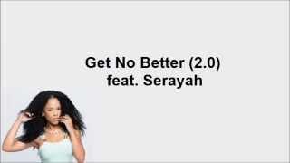 Empire Cast - Get No Better (2.0) feat. Serayah McNeill (Lyrics Video)