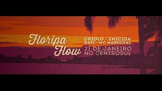 Floripa Flow com Criolo, Emicida, Rael e MC Marechal