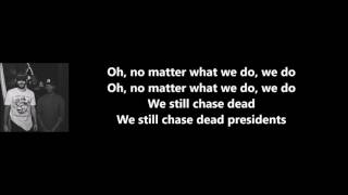 Dead Presidents - Travis Mendes feat. Jon Bellion (Lyrics)