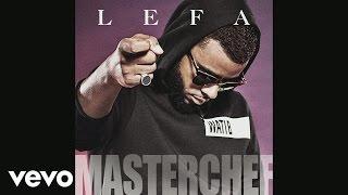 Lefa - Masterchef (audio)