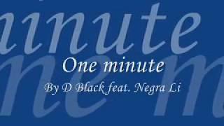 """""""Um minuto"""" em inglês (One minute) - D'Black feat. Negra Li"""