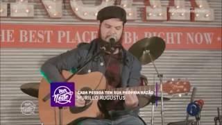 Murillo Augustus - Cada pessoa tem sua própria razão (ao vivo com foot drum)