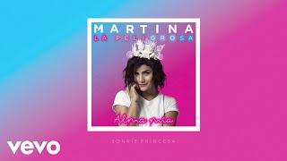 Martina La Peligrosa - Sonríe Princesa ( Cover Audio)