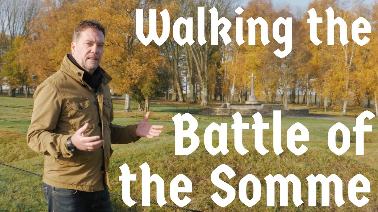 Walking the Battle of the Somme