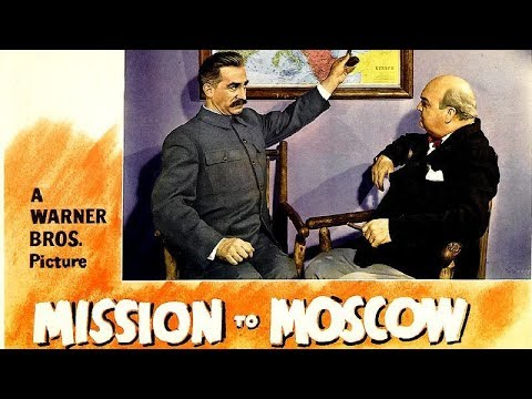 "Reds Review: ""Mission To Moscow"" (1943) movie"