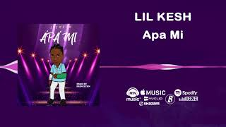 Lil Kesh - Apa Mi [Official Audio] | FreeMe TV