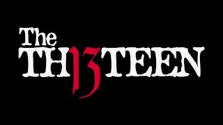 The THIRTEEN Teaser1