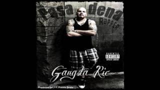 GANGSTA RIC - Pasadena Rapper