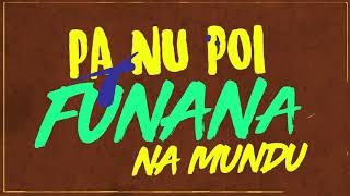 Karetus - Funaná Na Mundu ft. Dino D'Santiago, Djodje [Lyric Video]
