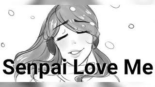Senpai Love Me Lyrics