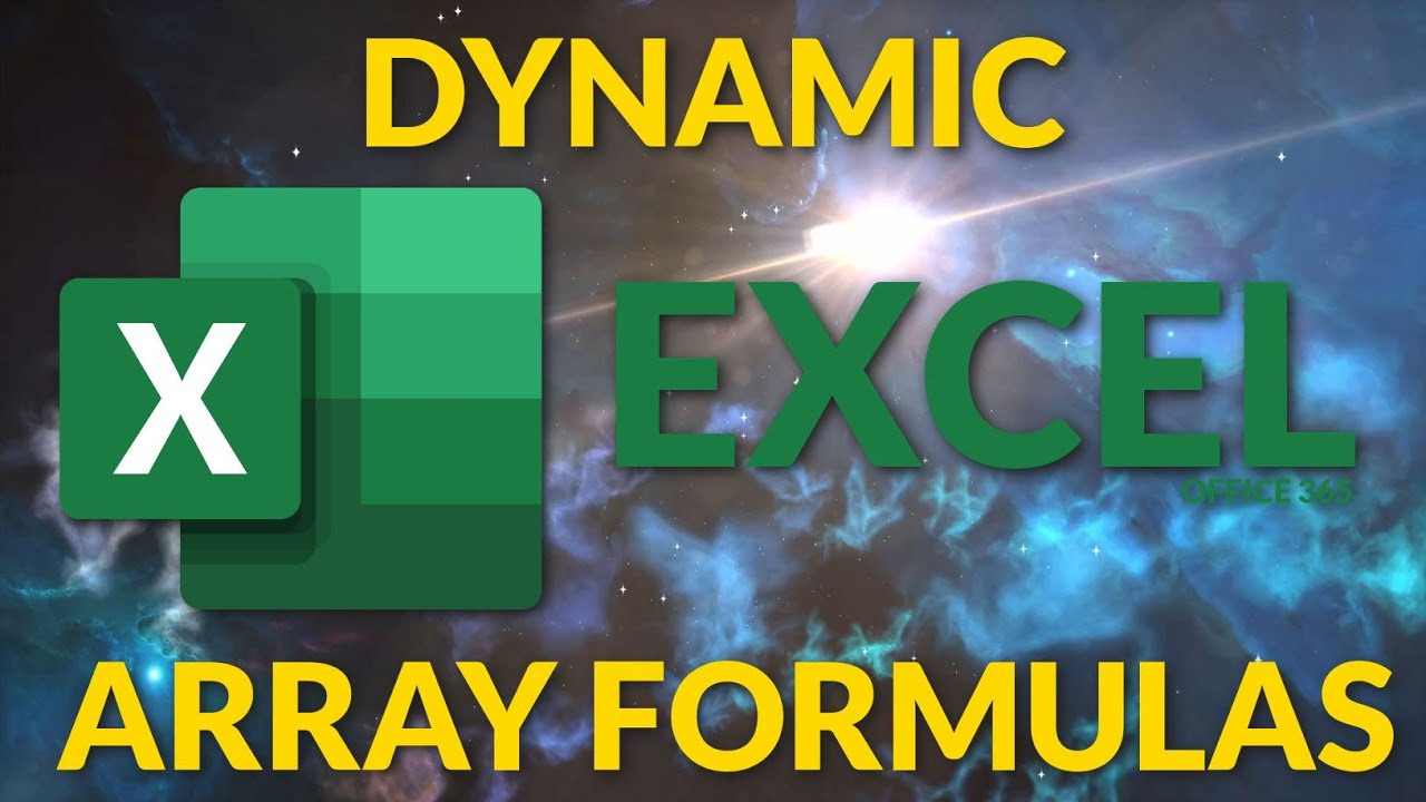 Excel Dynamic Array Formulas