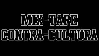 Regula c/ Leftside - Casanova(Prod Fyah Box) - #8 - Mix-Tape Contra-Cultura - Full HD