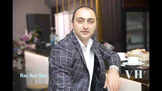 Vahan Harutyunyan  //Raz Raz Raz//New Song 2019