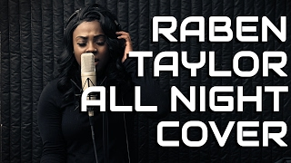 Beyonce - All Night cover by Raben Taylor