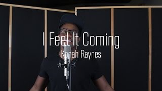 I Feel It Coming - The Weeknd Ft. Daft Punk (cover by Konah Raynes)