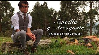 Sencilla y Arrogante I Jesús Adrian Romero I Cover