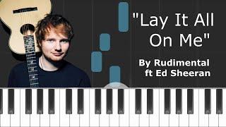 Rudimental - ''Lay it All On Me'' Ft Ed Sheeran Piano Tutorial