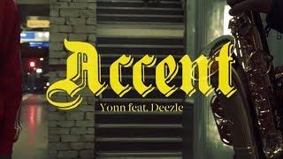 Yonn feat Deezle - Accent