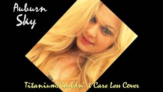 Titanium/Couldn't Care Less Cover by Auburn Sky