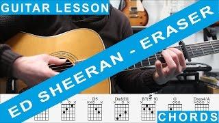 Ed Sheeran, Eraser, Live Version SBTV Music, Guitar Lesson, Tutorial