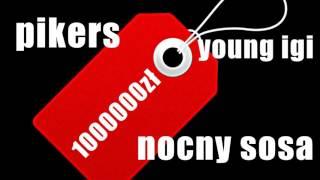 PIKERS X YOUNG IGI X NOCNY SOSA - TANIE
