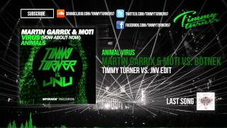 Martin Garrix & Moti vs. Botnek - Animal Virus (Timmy Turner vs. JNV Edit)