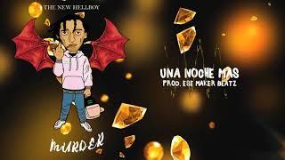 Murder - Una Noche Mas (Prod. $Maker) (Audio Oficial)