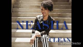Neasha - Clean (My single)