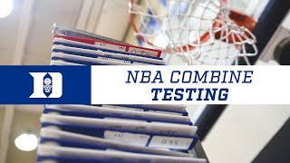 Duke Basketball Combine Testing (7/5/18)