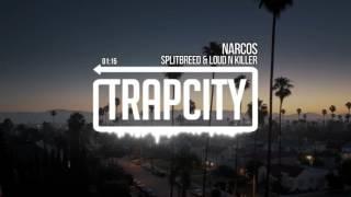 Splitbreed & Loud N' Killer - Narcos