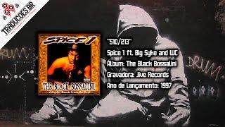 Spice 1 ft. Big Syke and WC - 510/213 [Traduzido] [Alta Definição - HD]
