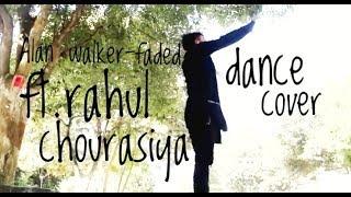 Alan Walker - faded ft.rahul chourasiya   dance cover   osias trap remix