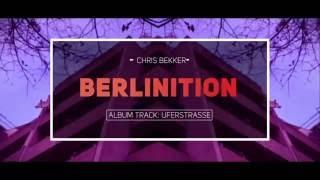 Chris Bekker ft. Sequ3l - Uferstrasse