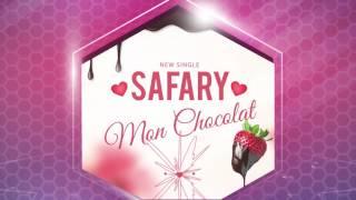 Safary - Mon Chocolat (audio)