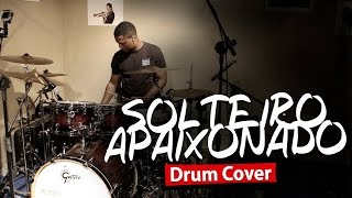 Allex - Solteiro Apaixonado - Drum Cover - Marcos e Belutti