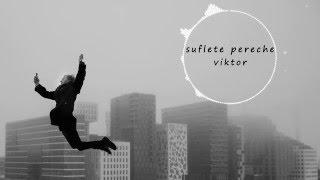 viktor - Suflete Pereche
