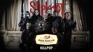 """Slipknot - """"Killpop"""" Live at Red Rocks (Fan Footage)"""
