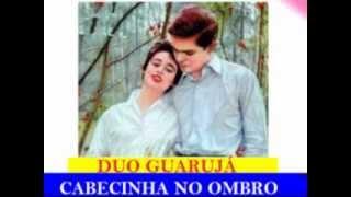 CABECINHA NO OMBRO - Duo Guarujá