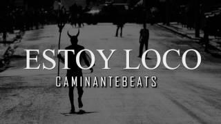 """Estoy Loco"" Rap Beats Instrumentales 2017 Hip Hop Music Beats | Free beat Use"