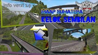 Info maap Sumatera V 2.9 - KELOK SEMBILAN - bus simulator ID (BUSSID)