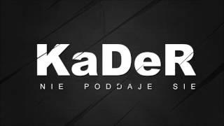 KaDeR-Nie Poddaję Się