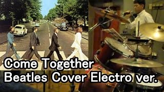 "Beatles - Come together (from ""Abbey Road"") cover video ! Electro-ver. @DTO30"