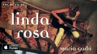 Maria Gadú - Linda Rosa [Áudio Oficial]