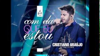 Hoje Eu Sou Seu Meu Bem - Cristiano Araújo