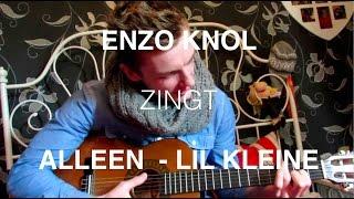 Enzo Knol zingt ALLEEN van lil kleine