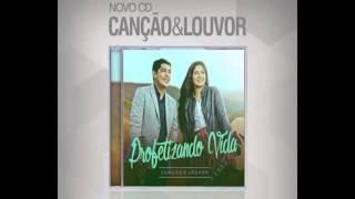 Canção e Louvor - Mora em Mim  - CD Profetizando Vida 2015 ! Musica e Letra ! de Local Gospel