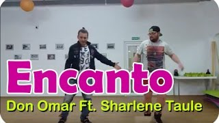 Don Omar Ft. Sharlene Taulé - Encanto / Zumba Choreography