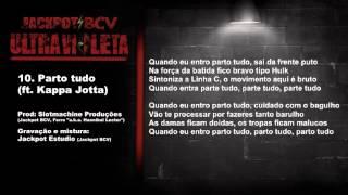 Ultra Violeta: Track 10 - Parto tudo (ft. Kappa Jotta)