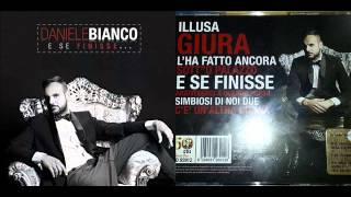 Daniele Bianco 2014 -Sott''O Palazzo Dal Cd E Se Finisse